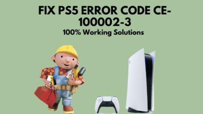 fix-error-code-ce-100002-3-on-ps5