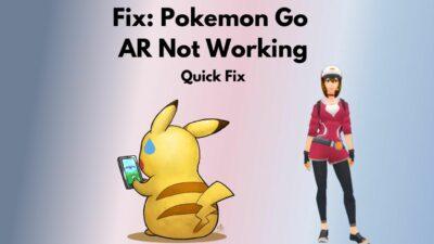 fix-pokemon-go-ar-wont-work