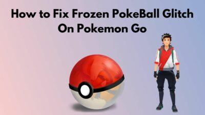 fix-pokemon-go-pokeball-frozen