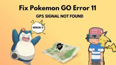 how-to-fix-pokemon-go-error-11-gps-not-found