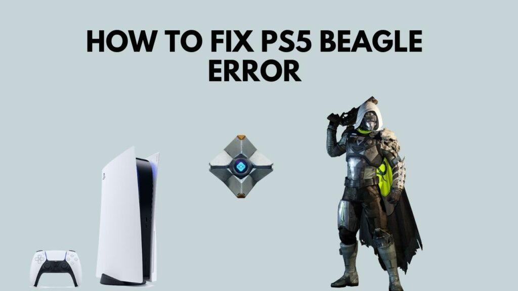 how-to-fix-ps5-beagle-error