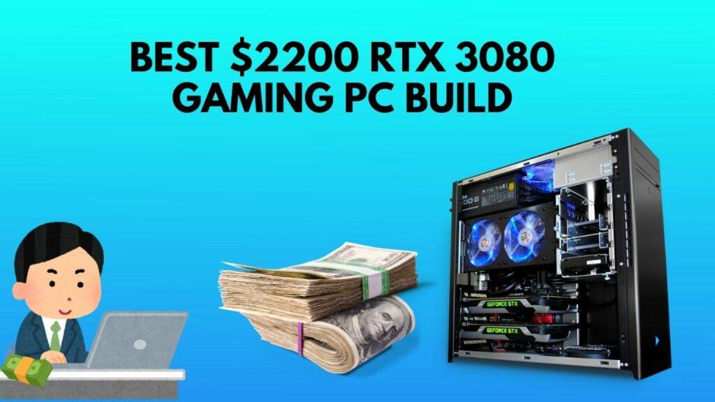 best-$2200-rtx-3080-pc-build