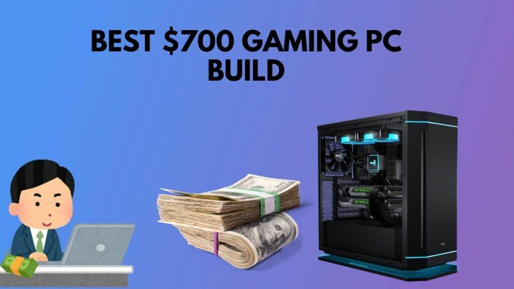 best-700-dollar-gaming-pc
