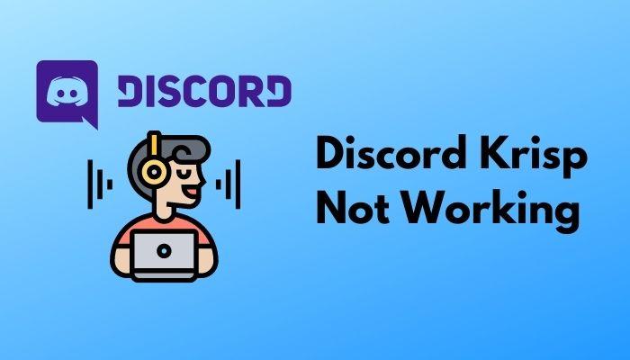 discord-krisp-not-working