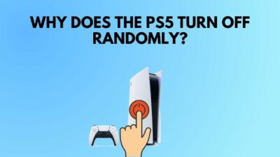 why-does-ps5-turn-off-randomly-2021